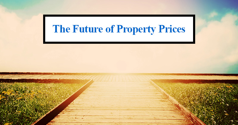 The Future of Property Prices