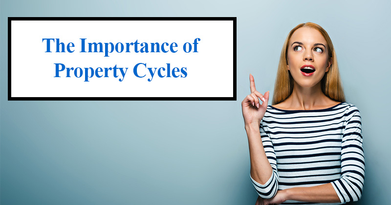 The Importance of Property Cycles