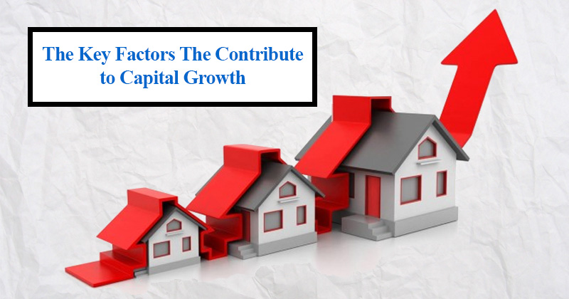 The Key Factors The Contribute to Capital Growth