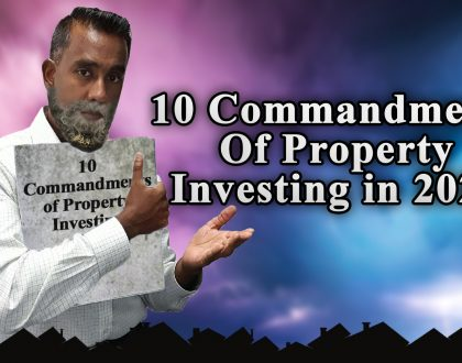 "10 ""Commandments"" Of Property Investing in 2021"