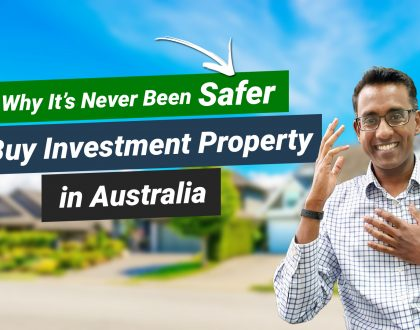 Why It's Never Been Safer to Invest in Property Than Right Now – 2 Secret Factors Minimising Risk