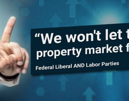 We Won't Let Property Prices Fall – Australian Government AND Opposition Party
